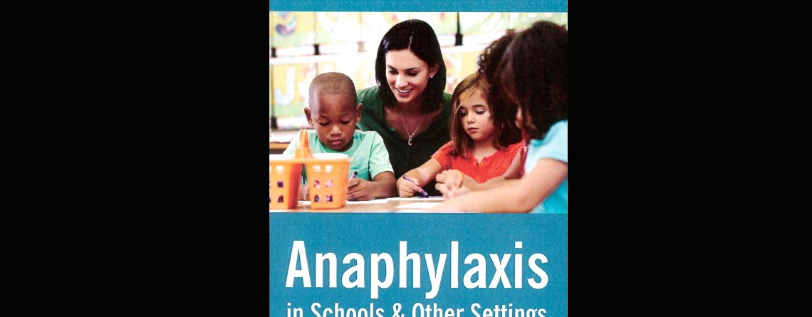 A revised guide for managing anaphylaxis in schools…